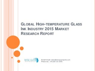 Global high temperature glass ink industry 2015 market research