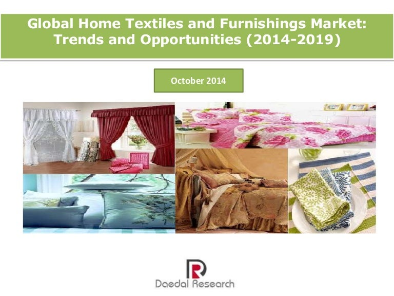 Global Home Textiles and Furnishings Market: Trends and