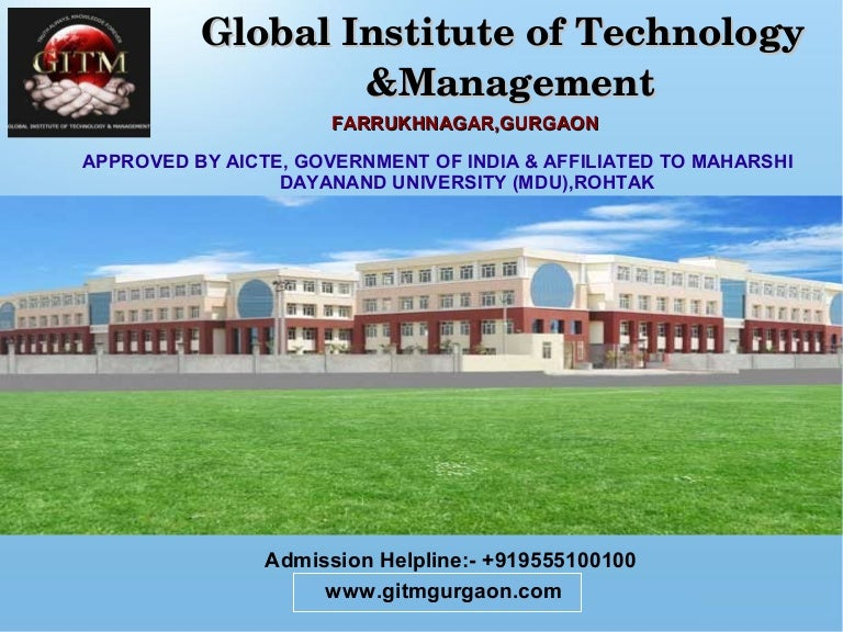 Use Of Technology Management: Global Institute Of Technology And Management