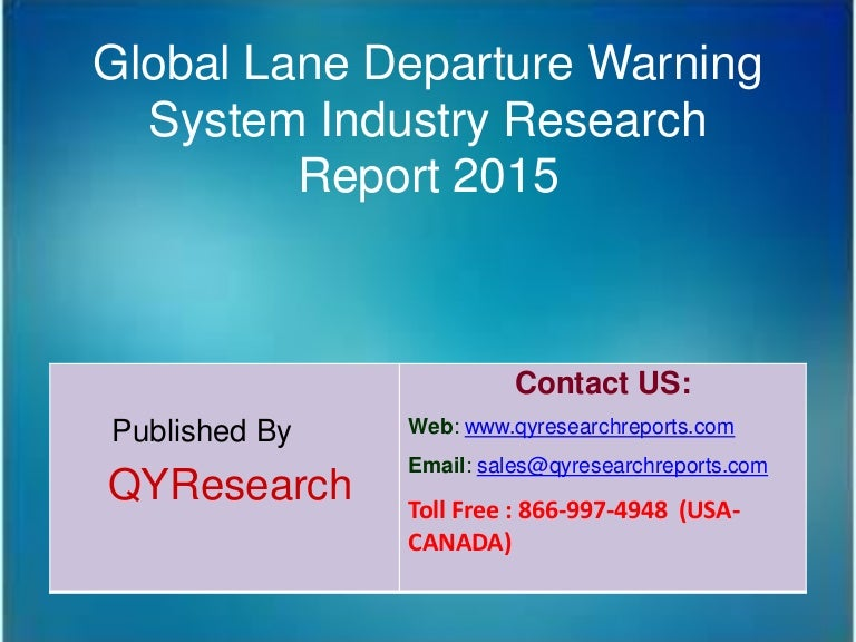 Global Lane Departure Warning System Market 2015 Industry Analysis R