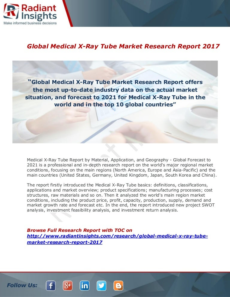 Medical X-Ray Tube Market Analysis Report 2017 By Radiant Insights,Inc