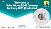 Global M365 Developer Bootcamp 2020 Hyderabad: WELCOME NOTE
