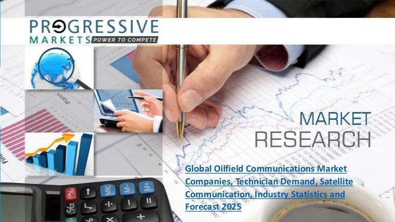 Global Oilfield Communications Market Companies, Technician Demand, S…