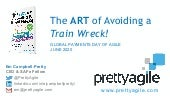 The ART of Avoiding a Train Wreck - Global Payment Day of Agile