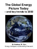 Global Energy Picture Today - and key trends to 2050