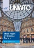 Global Report Shopping Tourism - UNWTO