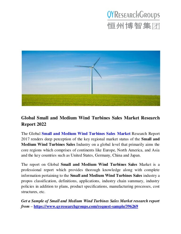 Small and Medium Wind Turbines Market Growth, Size, Trends and Region…