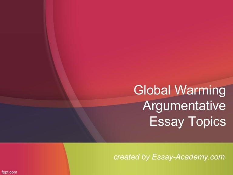 global warming argumentative essay