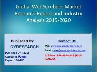 Global wet scrubber market 2015 industry growth, analysis, research, trends and overview