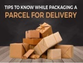 Tips to Know While Packaging