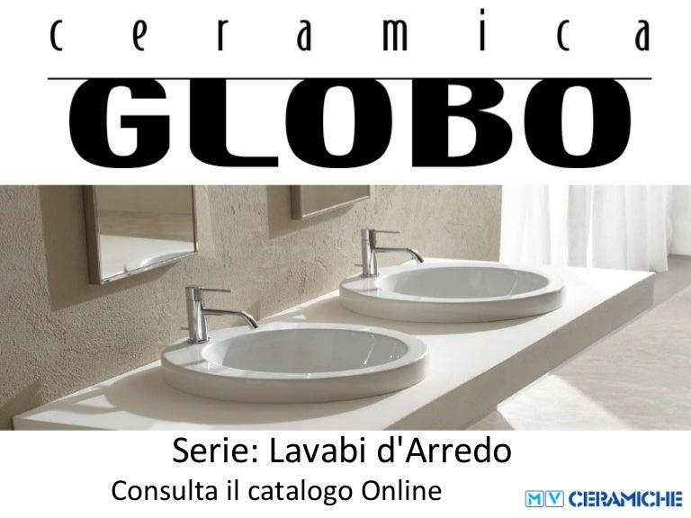 Ceramica Globo Lavabi D Arredo