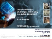 Glovebox design challenges with highly integrated equipment