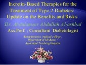 Glp 1-based therapies for treatment of type 2 diabetes  update on the benefits and risks