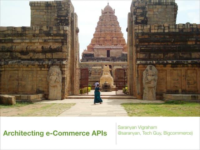 Architecting eCommerce APIs - Gluecon 13
