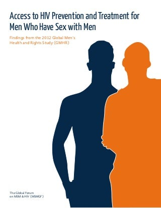 Access to HIV Prevention and Treatment for Men Who Have Sex with Men