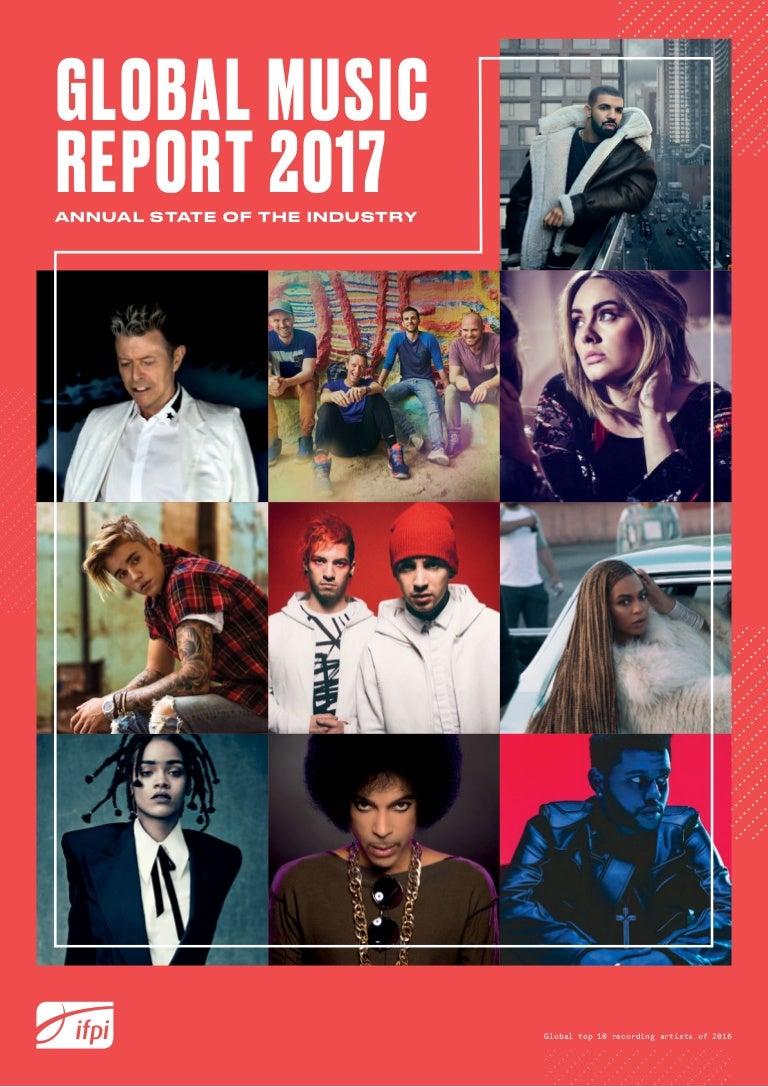 Global Music Report 2017 - ifpi