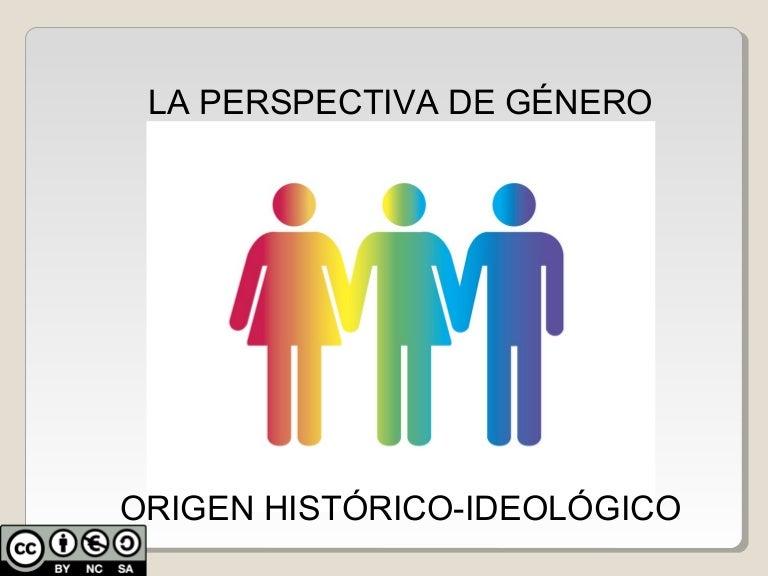 La Perspectiva De Genero Origen Historico E Ideologico