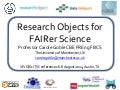 Research Objects for FAIRer Science
