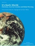 It's God's World: Christians, Care for Creation, and Global Warming