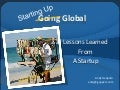 Going Global? Lessons Learned from A Startup