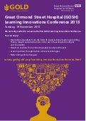 Great Ormond Street Childrens Hospital Learning Innovations Conference Nov 19th London