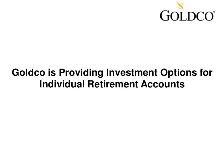 Individual retirement investment options