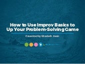 WEBINAR: How to Use Improv Basics to Up Your Problem-Solving Game