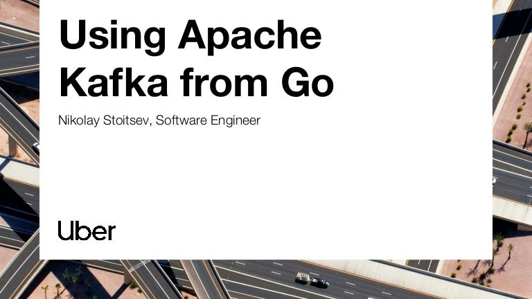 Using Apache Kafka from Go