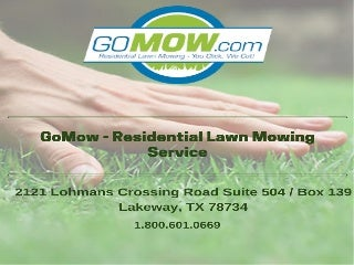 GoMow - Residential Lawn Mowing Services, Texas