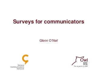 Surveys for communicators