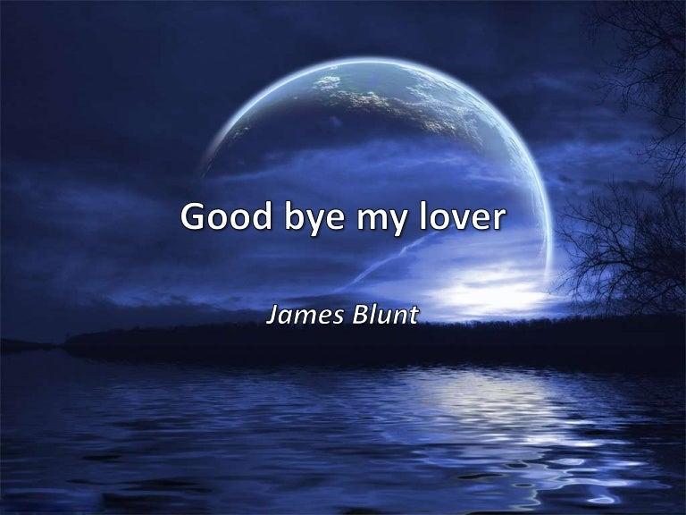 My song my friend goodbye lover goodbye 49+ Best