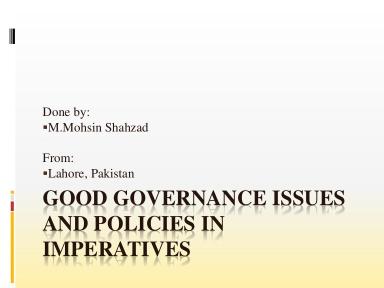 good governance in pakistan essay css Crisis of good governance in pakistan by dr quratul ain malik (itg) introduction good governance is a prerequisite for social harmony, public order, political stability.