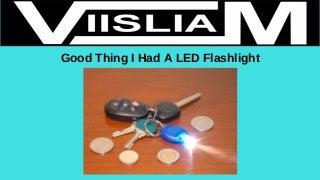 goodthingihadaledflashlight-160228173419