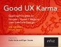 Good UX Karma: Guiding Principles to Simpler, Easier and Happier UI Design