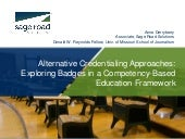 Alternative Credentialing Approaches: Exploring Badges in a Competency-based Education Framework
