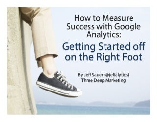 Google Analytics 101 for Business - How to Get Started With Google Analytics