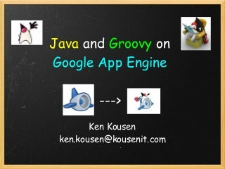 Google App Engine With Java And Groovy