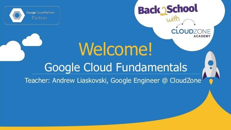 Google Cloud Fundamentals by CloudZone
