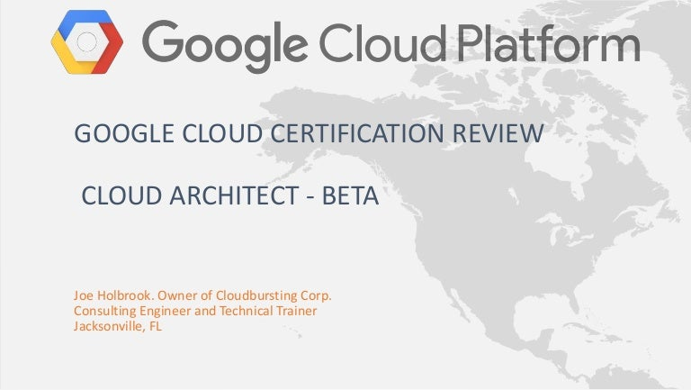 Google Cloud Certification Cloud Architect Review