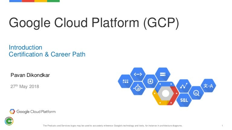 Google Cloud Platform Introduction Certification Path 2018