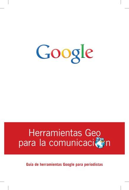Herramientas Geo para la Comunicación
