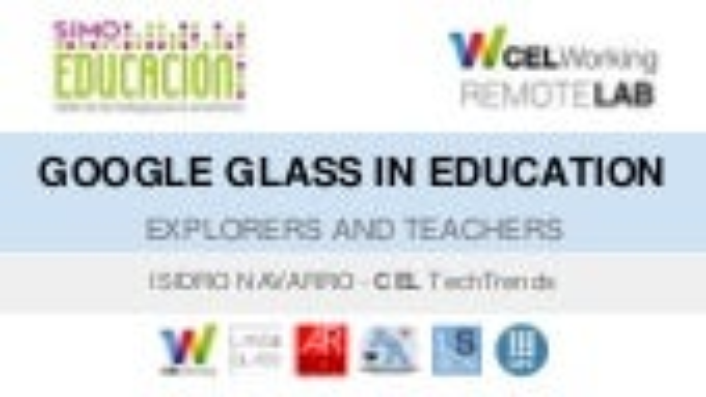 Google Glass Explorers in Education