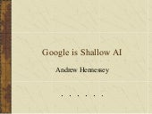 Google is shallow AI
