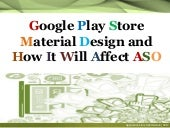 Google Play Store Material Design and How It Will Affect ASO