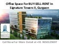 Rented property for sale in signature towers-2, gurgaon- 9650129697