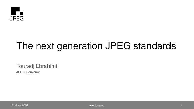 The next generation JPEG standards