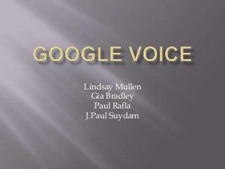 Google Voice Presentation