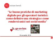 Le buone pratiche di marketing digitale per gli operatori turistici: come definire una strategia e come rendersi unici nei social media