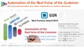 GOR19 Automation of the Real Voice of the Customer - Use of masssive audio and video interaction in online interviews