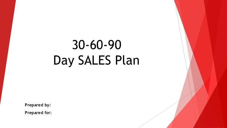 30 60 90 day sales plan powerpoint